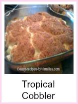 Easy Cobbler Recipe - Tropical Cobbler